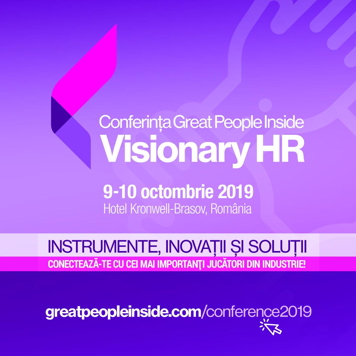 Experți de renume internațional în domeniul HR, prezenți la Conferința Great People Inside Visionary HR, 9-10 octombrie 2019, Hotel Kronwell, Brașov România