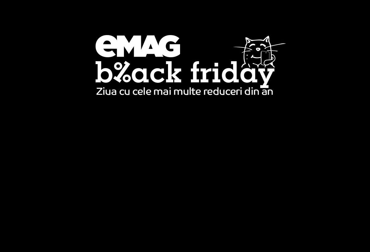 15 Noiembrie 2019 – Black Friday la eMAG